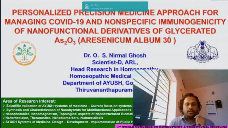 「COVID-19への個別化した精密医療アプローチと グリセラーとされたAS2O3のナノ機能性由来物の 非特性免疫原性(アーセニカム・アルバム30C)」Dr. オリパランビル S N ゴシュ (科学者、ARL & Head、ホメオパシー研究 インド政府ケララ州AYUSH省ホメオパシー教育部)